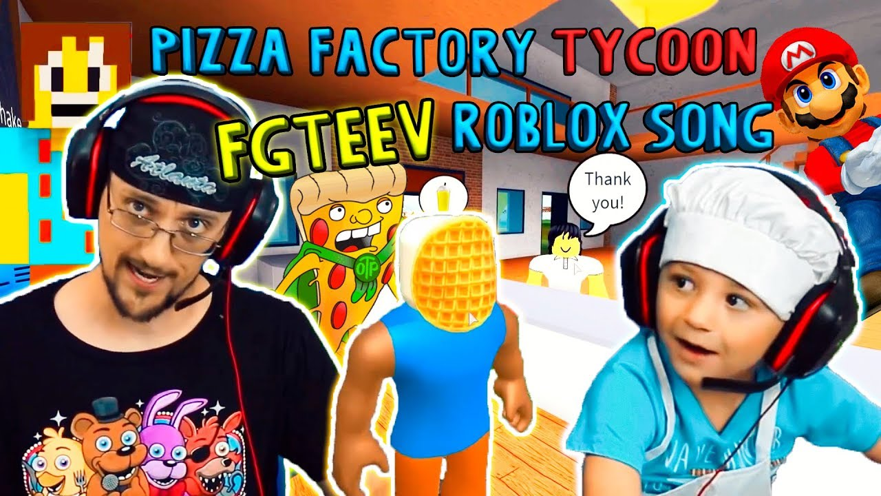 Fgteev Song Roblox Pizza Factory Tycoon Funny Moments
