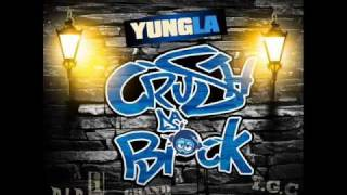 YUNG LA-CRUSH DA BLOCK-07-I GOT MONEY