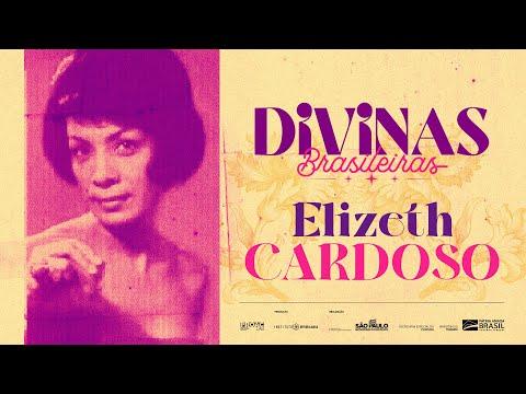 ELIZETH CARDOSO | FESTIVAL DIVINAS BRASILEIRAS