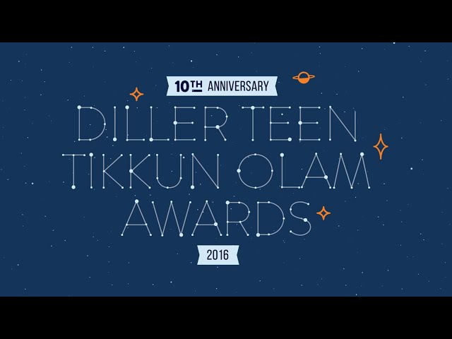 2016 Diller Teen Tikkun Olam Awards Recipients