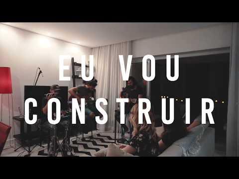 BUILD MY LIFE | EU VOU CONSTRUIR - Home Session 1/4