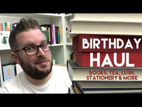 Birthday Haul   Books, Tea, Lush, Stationery & More   2018