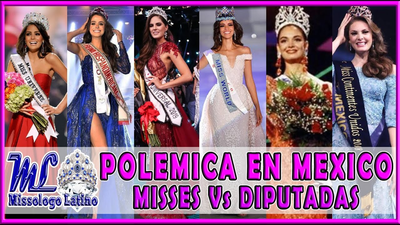 Polémica en México - Misses Vs Diputadas