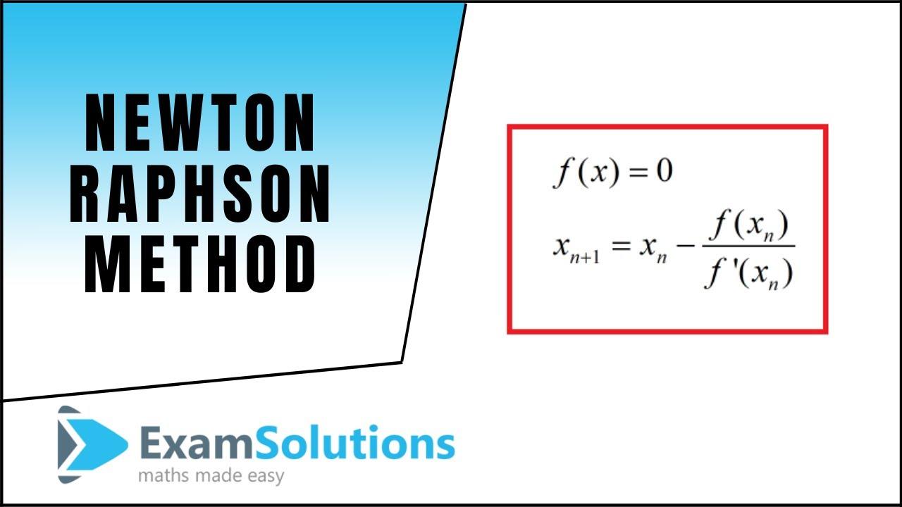 Newton-Raphson method - Maths Made Easy