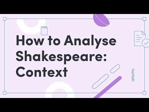HSC English Advanced - How to Analyse Shakespeare: Context