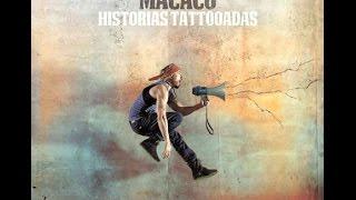 Macaco - Historias Tattooadas (letra)