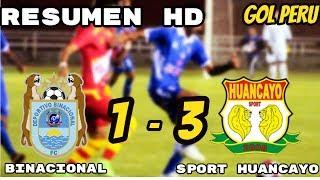 BINACIONAL VS SPORT HUANCAYO (1-3) Copa Movistar LIGA 1  RESUMEN OFICIAL