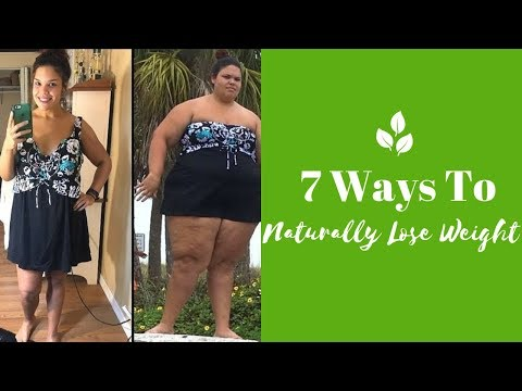 7 Ways to Naturally Lose Weight – How To Weight Loss Fast At Home