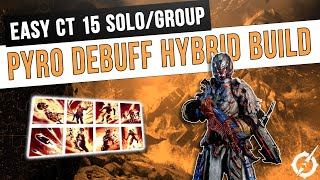 Best ANOMALY PYROMANCER Hybrid Debuff Build for Solo Group Play Easy CT15 Clears Outriders