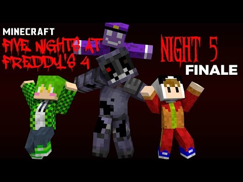 Minecraft   Five Nights At Freddy's 4 Night 5 [FINALE] (Minecraft Roleplay)