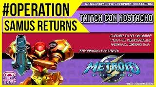 "GO SAMUS! #OperationSamusReturns - Twinky Juega Metroid Fusion ""Speedrun"""