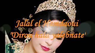 Jalal el Hamdaoui - Dirou hala ye lebnat