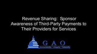 GAO: How Revenue Sharing Can Work, and Its Potential Impact on Participants