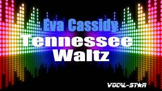 Eva Cassidy - Tennessee Waltz (Karaoke Version) with Lyrics HD Vocal-Star Karaoke