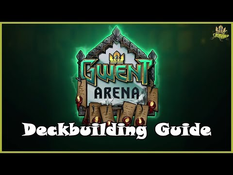 Gwent Arena Mode - A Deck-building Guide