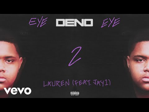 Deno - Lauren (Audio) ft. JAY1