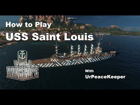 How To Play USS Saint Louis In World Of Warships