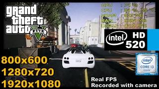 Intel HD 520 | GTA 5 / V [i3 6100u] 800x600, 720p, 1080p VERY LOW / No Shadows
