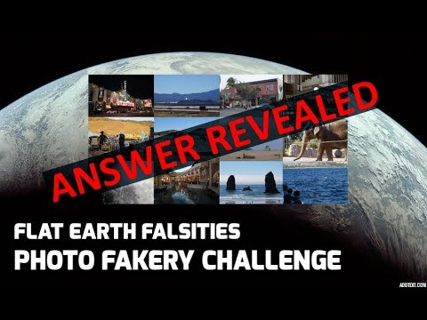 Flat Earth Falsities - Answer Revealed for the Photo Fakery Challenge thumbnail