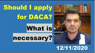 Should I apply for DACA?