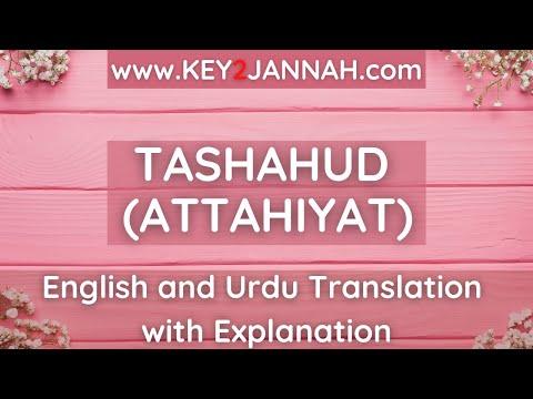 TASHAHUD (attahiyat) - English and Urdu Translation With Explanation