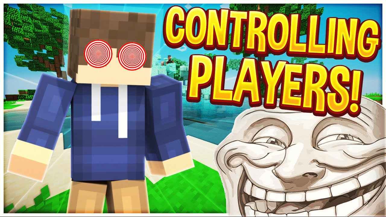 CONTROLLING PLAYERS! (Minecraft Trolling)