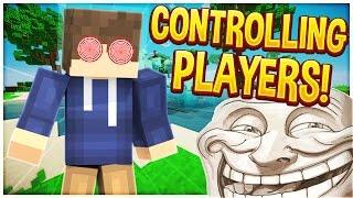 CONTROLLING PLAYERS ON MINECRAFT! | Minecraft Trolling #57 (Minecraft Pranks)