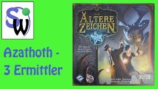 Das ältere Zeichen - 3 Ermittler - Azathoth (let