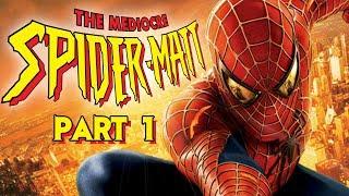 The Mediocre Spider-Matt - Spider-Man 2 (Xbox) Part 1