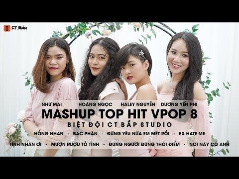 Mashup Top Hit Vpop Tập 8, tháng 5/2019