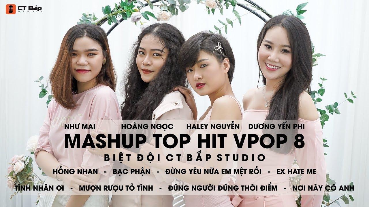 Mashup Top Hit Vpop Tập 8, tháng 5/2019 - Biệt đội CT Bắp Studio.