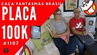 Placa de 100K - Caça Fantasmas Brasil - #1107