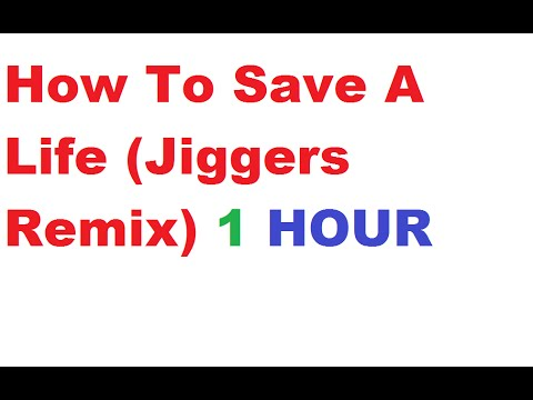 The Fray --- How To Save A Life Jiggers Remix --- 1 Hour -- Elotrix Sub Song