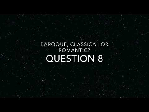 baroque classical romantic listening quiz
