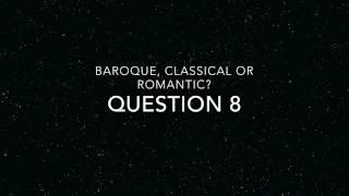 baroque classical romantic listening quiz