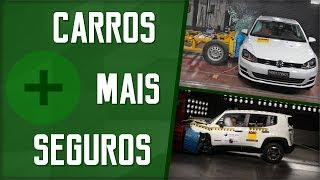 07 Carros Mais Seguros Do Brasil No Teste De Colisão | Canal Kmbr