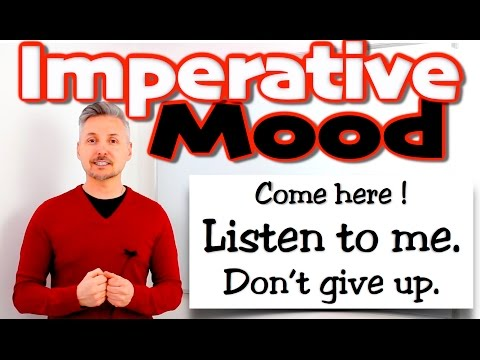 The IMPERATIVE Mood (GREAT lesson - MUST WATCH)