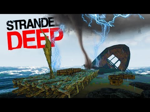 SURVIVING TROPICAL STORMS WHILE STRANDED! Plank Station + More!- Stranded Deep 2017 Gameplay Part 7