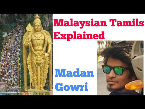 Malaysian Tamils | History | Tamil | Madan Gowri