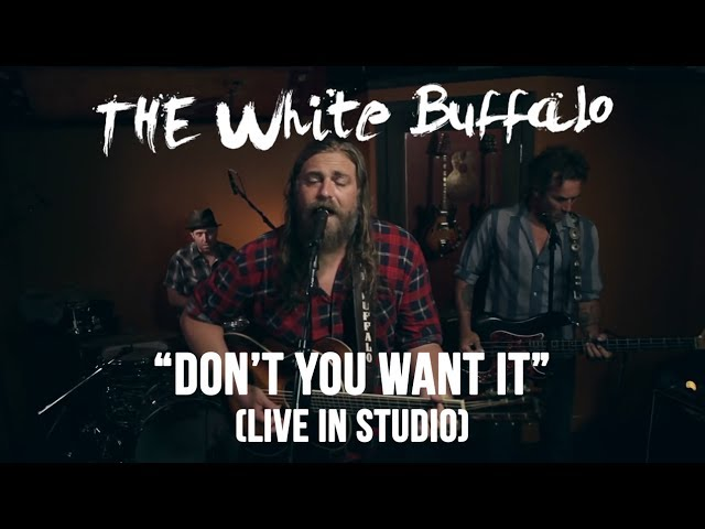 dont-you-want-it-the-white-buffalo-live-in-studio-thewhitebuffalomusic