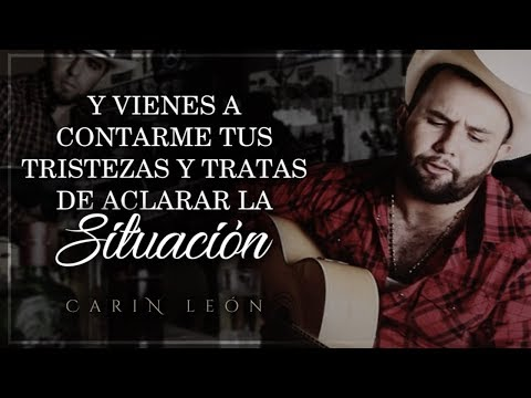 (LETRA) ¨TÚ LO DECIDISTE¨ - Carin León (Lyric Video)