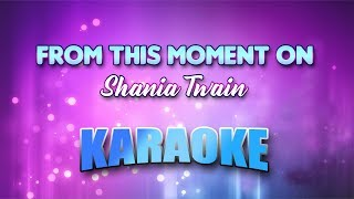 Shania Twain - From This Moment On (Karaoke version with Lyrics)