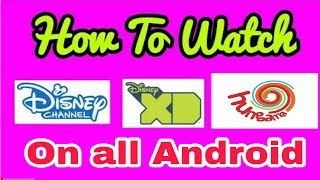 How To Watch Disney, Disney XD and Hungama TV Live on Mobile -Technical amar