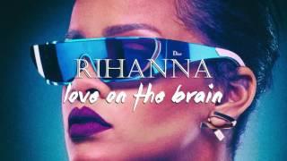 Artist   ► rihannatrack love on the brainremix gigamesh◚ support links for rihanna-------------------------------------------▪ official website // ht...