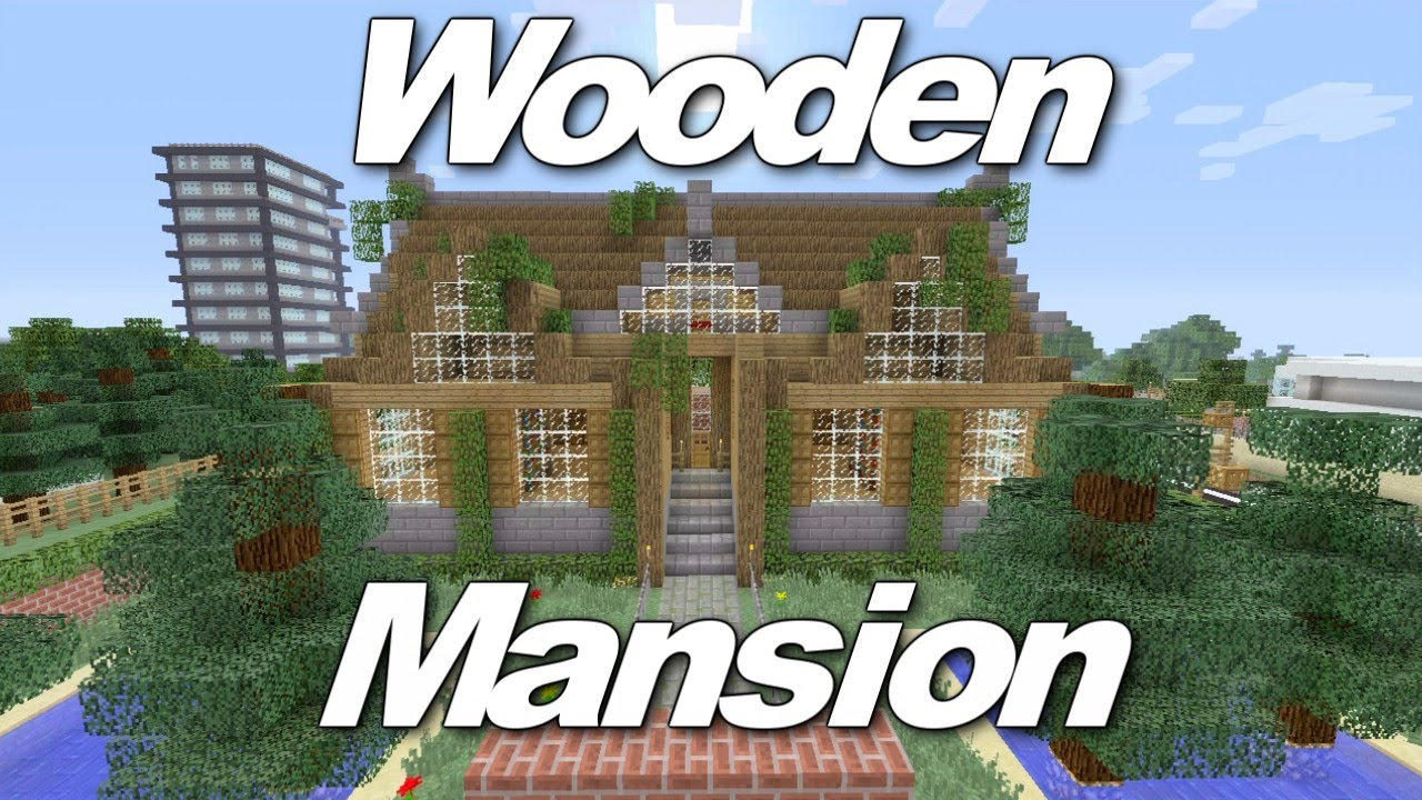 Minecraft Xbox 360: Awesome Wooden Mansion! (House Tours Of Danville  Episode 1)   YouTube