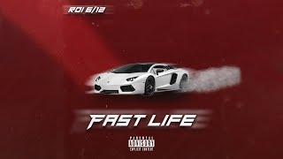 Roi - Fast Life (Official Audio) (Prod. Nuki & WS)