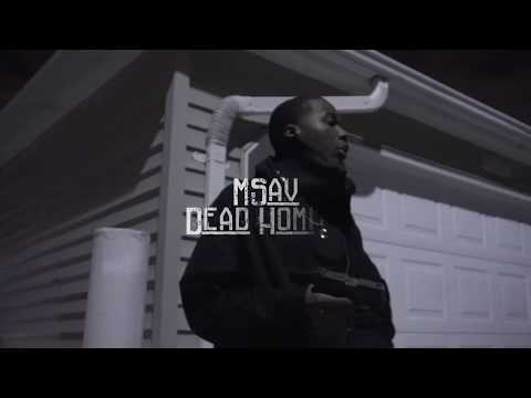 MSav - Dead Homies (OFFICAL VIDEO) Shot By @SoldierVisions Prod. by @johnnyjuliano