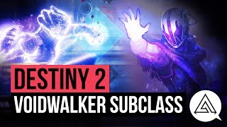 DESTINY 2 | All New Voidwalker Warlock Abilities, Super Gameplay & Subclass Skill Tree