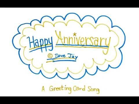 Happy Anniversary (A Greeting Card Song) by Dave Jay