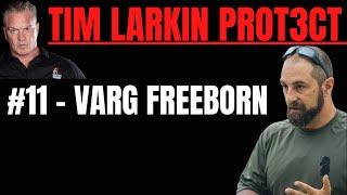 What Happens When Y๐u Fight Back w/ Varg Freeborn Part 1 - Target Focus Training - Tim Larkin